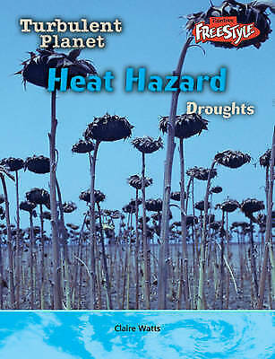 Heat Hazard: Droughts (Turbulent Planet), New, Baldwin, Carol Book