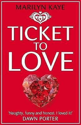 Ticket to Love, New, Kaye, Marilyn Book