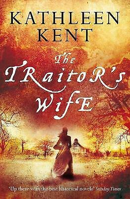 The Traitor's Wife, New, Kent, Kathleen Book