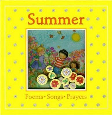 Summer: Poems, Songs, Prayers (Windows on the Seasons), New,  Book