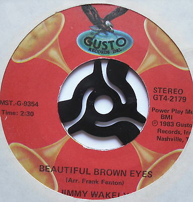 """JIMMY WAKELY - Beautiful Brown Eyes / Slipping Around - Ex Con7"""" Single Gusto"""
