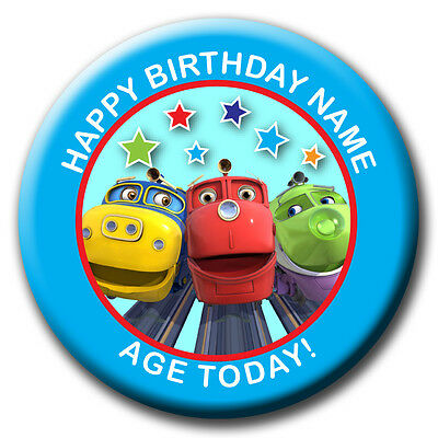 PERSONALISED CHUGGINGTON BIRTHDAY BADGES/FRIDGE MAGNET/MIRRORS - 58MM or 77MM