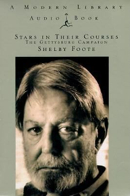 Stars in Their Courses : The Gettysburg Campaign by Shelby Foote (1994,...