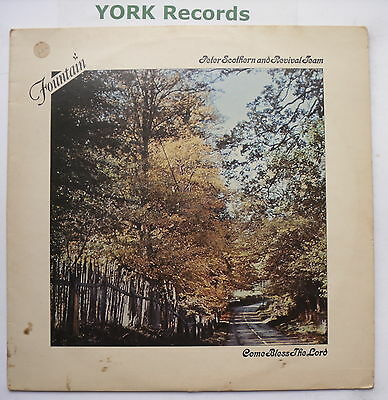 PETER SCOTHERN & REVIVAL TEAM - Come Bless The Lord - Ex Con LP Record Fountain