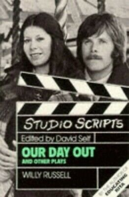 Studio Scripts - Our Day Out and Other Plays by Russell, Willy Paperback Book