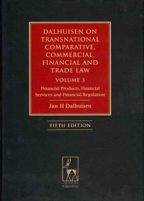 Dalhuisen on Transnational Comparative, Commercial, Financial and Trade Law:...