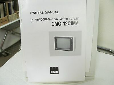 CMQ Communications Monochrome Display Owner's Manual
