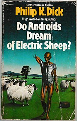 DO ANDROIDS DREAM OF ELECTRIC SHEEP? Filmed as 'Blade Runne... by Philip K. Dick
