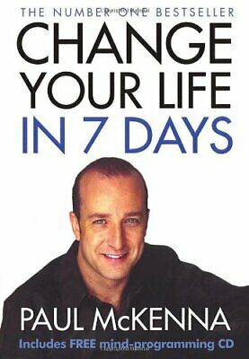 Change Your Life in 7 Days (Book & CD) by McKenna, Paul Paperback Book The Cheap