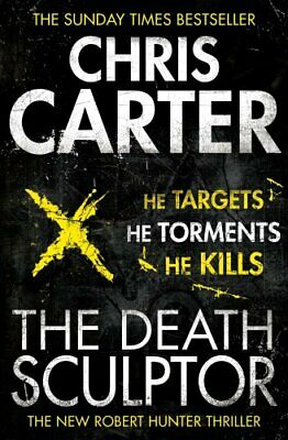 The Death Sculptor: A brilliant serial killer thriller, feat... by Carter, Chris