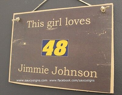 Nascar This Girl Loves Jimmie Johnson 48 Racing Sprint Cup Wooden Bar Pub Sign