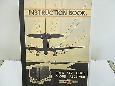 Collins Radio 51V Glide Slope Receiver Instruction Manual w/schematics