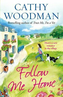 Follow Me Home: (Talyton St George) (Talyton St George 8) by Woodman, Cathy The