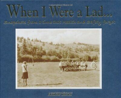 When I Were A Lad...: Snapshots from a Time That He... by Andrew Davies Hardback