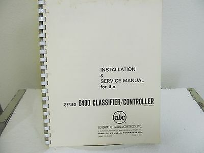 Automatic Timing 6400 Series Classifier/Controller Installation & Service Manual