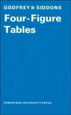 Four-Figure Tables by Siddons, A. W. Paperback Book The Cheap Fast Free Post