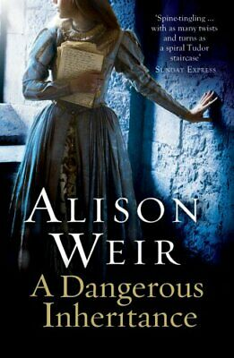A Dangerous Inheritance by Weir, Alison Book The Cheap Fast Free Post
