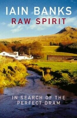 Raw Spirit: In Search of the Perfect Dram by Banks, Iain Paperback Book The