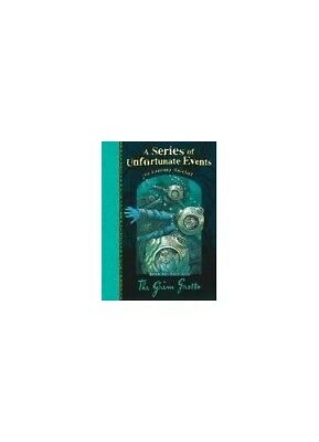 The Grim Grotto #11 (A Series of Unfortunate Even... by Snicket, Lemony Hardback