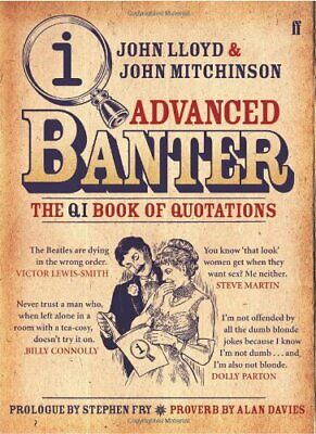 QI: Advanced Banter by John Lloyd Hardback Book The Cheap Fast Free Post