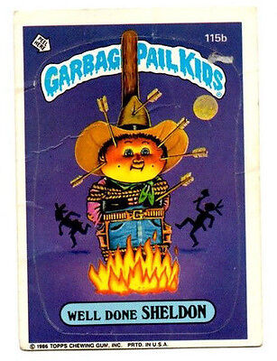 "1986 Topps Garbage Pail Kids card # 115b ""Well Done Sheldon"""