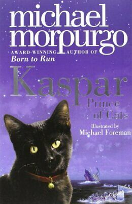 Kaspar: Prince of Cats by Morpurgo, Michael Paperback Book The Cheap Fast Free