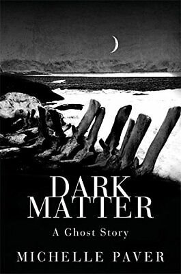 Dark Matter by Paver, Michelle Hardback Book The Cheap Fast Free Post