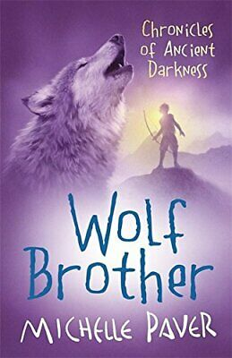 Wolf Brother: Book 1 (Chronicles of Ancient Dark... by Paver, Michelle Paperback