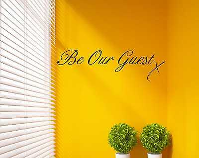 Be Our Guest Wall Quote Bedroom Vinyl Sticker Decal Guest House Friends DIY B26