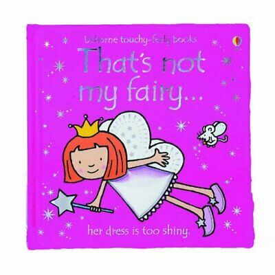 That's Not My Fairy by Wells, Rachel Board book Book The Cheap Fast Free Post