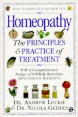 Complete Guide to Homeopathy Hb by Nicola Geddes Hardback Book The Cheap Fast