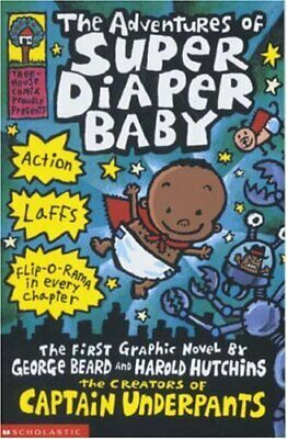 The Adventures of Super Diaper Baby (Captain Underpa... by Pilkey, Dav Paperback