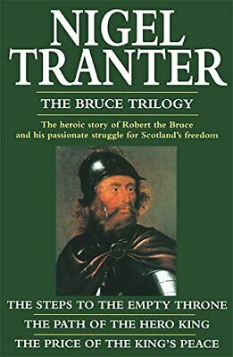 """Bruce Trilogy: """"Steps to the Empty Throne"""", """"Pric... by Tranter, Nigel Paperback"""