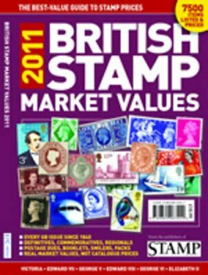 British Stamp Market Values 2011 by Thomas, Guy Paperback Book The Cheap Fast