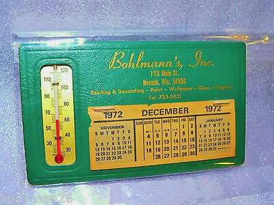 Neenah Wis. Bohlmann's Inc. 1972 advertising Give-A-way Thermometer Calendar Pai