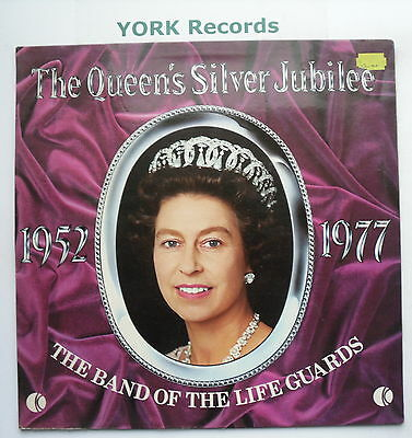 BAND OF THE LIFE GUARDS - The Queen's Silver Jubilee 1952-77 - Ex Con LP Record