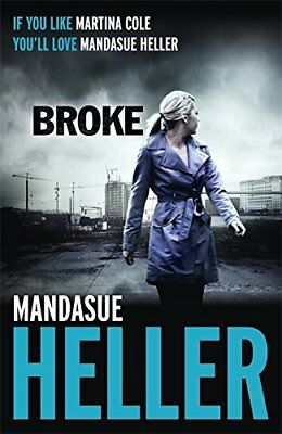 Broke by Heller, Mandasue Book The Cheap Fast Free Post