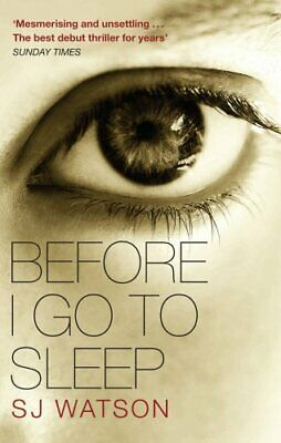 Before I Go To Sleep by Watson, S J Book The Cheap Fast Free Post