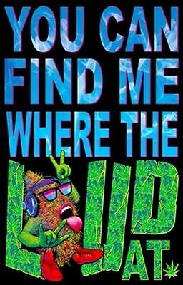 Where The Loud At - Weed Blacklight Poster - 23X35 Pot Marijuana Music 1973