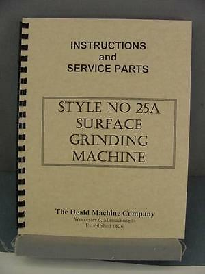 Heald 25A Rotary Grinder Instruction & Parts Manual