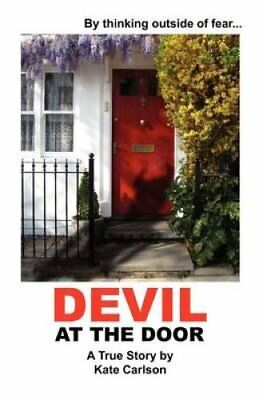 Devil at the Door by Kate Carlson (Paperback / softback, 2012)