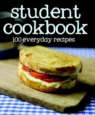 100 Everyday Recipes Student Cookbook, Love Food by Love Food Editors Book The