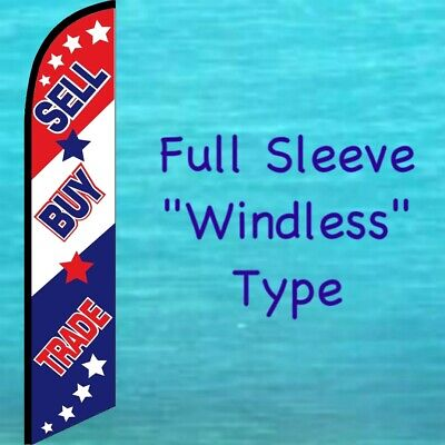 SELL BUY TRADE WINDLESS FEATHER FLAG Swooper Flutter Bow Banner Advertising Sign