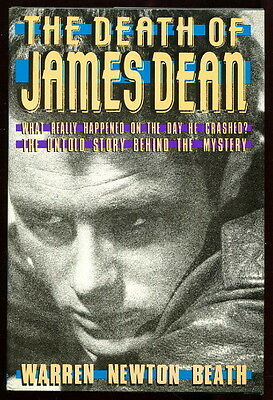 Warren Beath DEATH OF JAMES DEAN Illus. 1986 HC/DJ 1st Ed LAST DAY INVESTIGATION