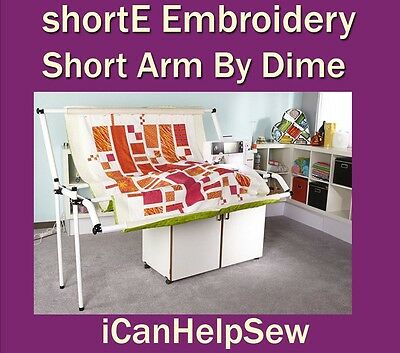 Dime shortE Embroidery Short Arm - Turn machine into quilting machine