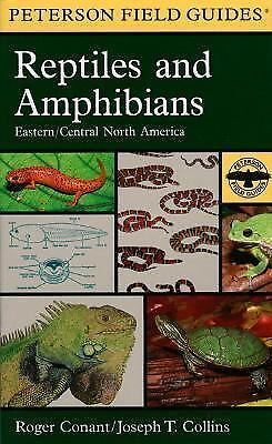 A Field Guide to Reptiles & Amphibians by Joseph T. Collins and Roger Conant...