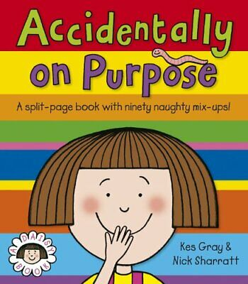 Accidentally, On Purpose (Daisy Picture Books) by Gray, Kes Paperback Book The