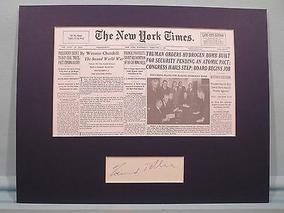 Truman Orders the Hydrogen Bomb developed & Edward Teller autograph