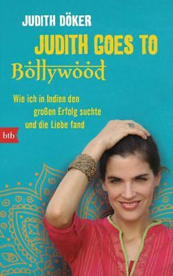 Judith goes to Bollywood - Judith Döker - 9783442746453 PORTOFREI
