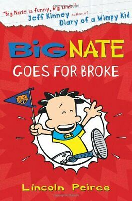 Big Nate Goes for Broke (Big Nate, Book 4) by Peirce, Lincoln Book The Cheap